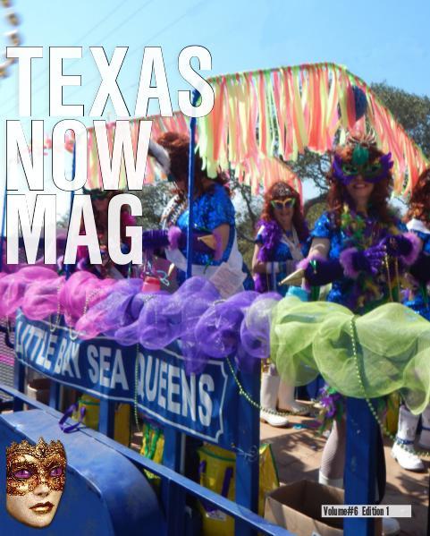 Texas Now Magazine January - April 2016