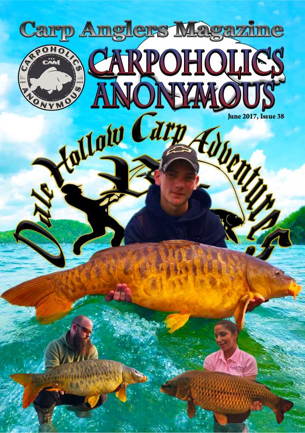 Carp Angler Magazine CAM, Carpoholic Anonymous Issue 38, June 2017