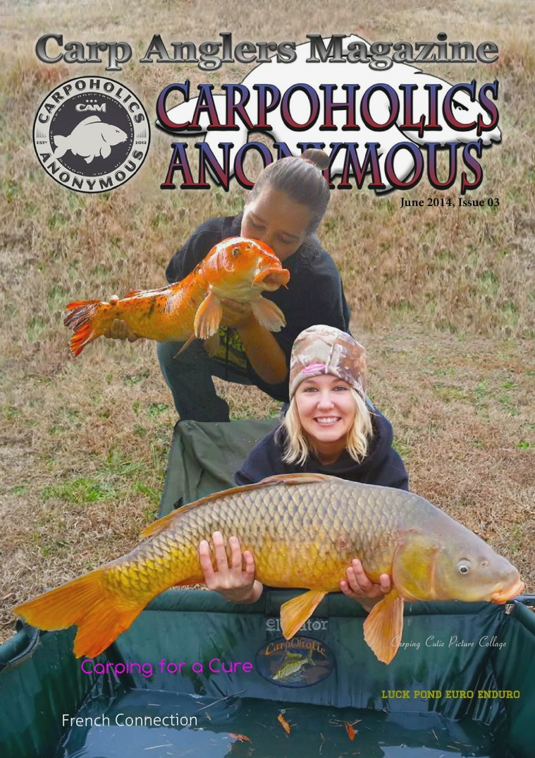 Carp Angler Magazine CAM, Carpoholic Anonymous Issue 3 June 2014
