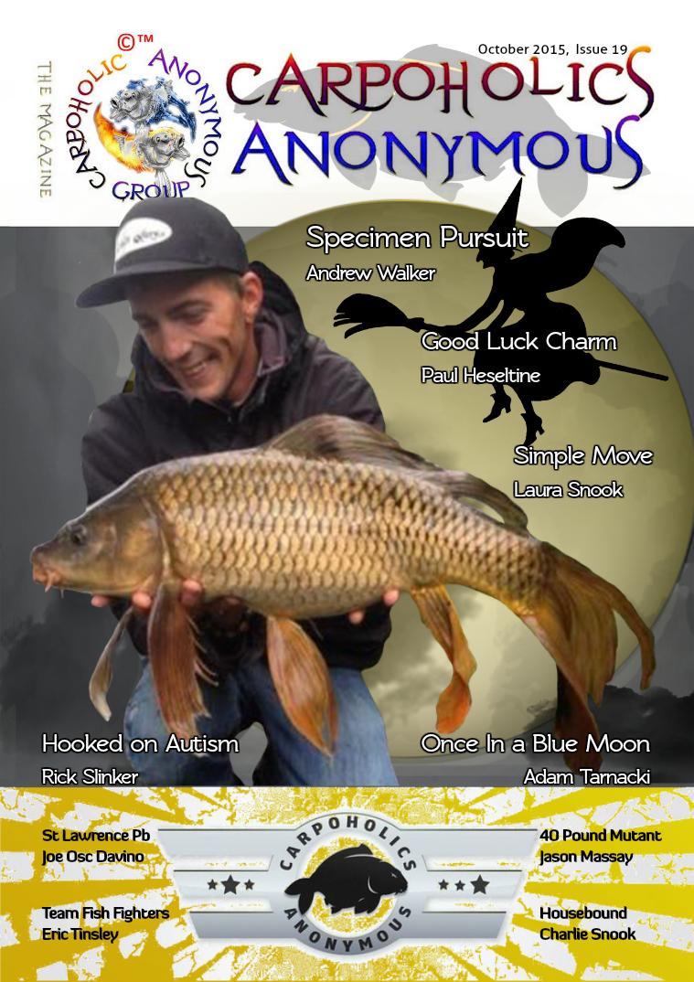 Carp Angler Magazine CAM, Carpoholic Anonymous Issue 19, October 2015