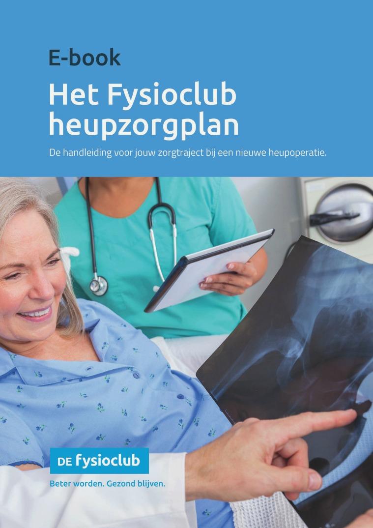 Beter worden. Gezond blijven. E-book nieuwe heup De Fysioclub