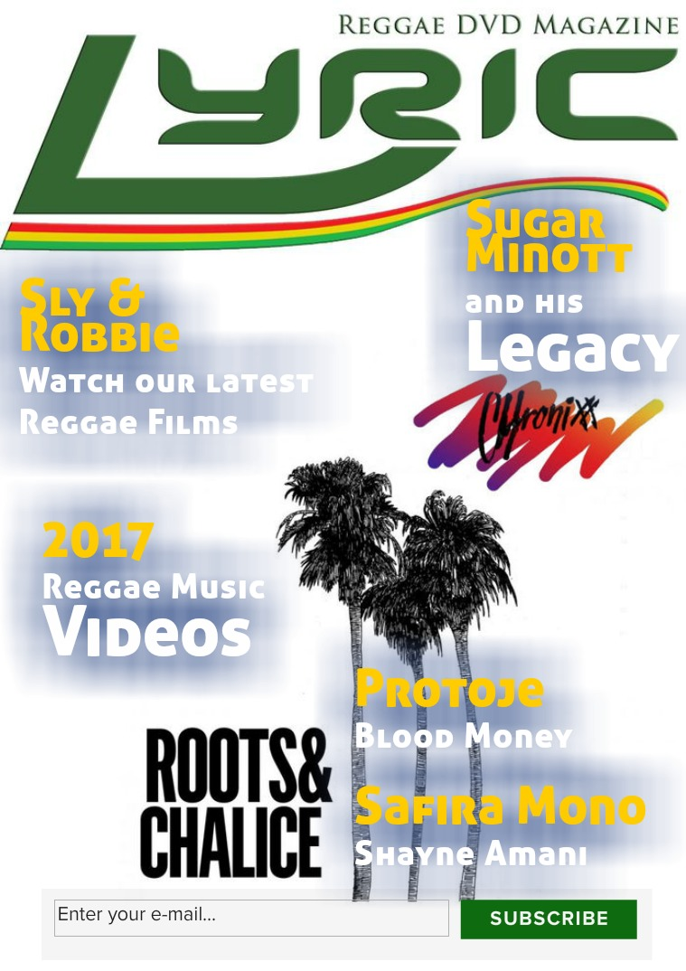 Lyric Digital Reggae Magazine Roots