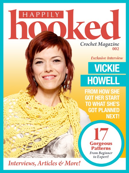 Happily Hooked Magazine Issue 002 – Vickie Howell