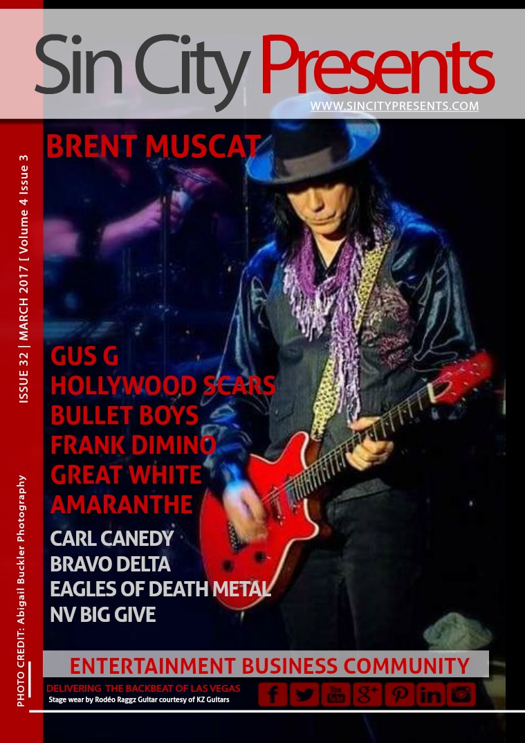 Sin City Presents Magazine March 2017  Volume 4 Issue 3