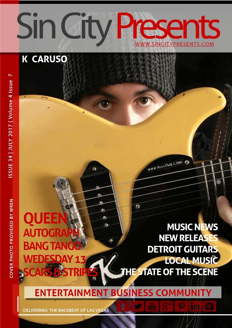 Sin City Presents Magazine July 2017  Volume 4 Issue 7