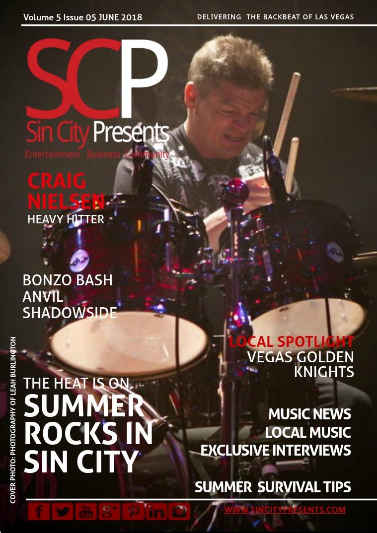 Sin City Presents Magazine June 2018 Volume 5 Issue 05