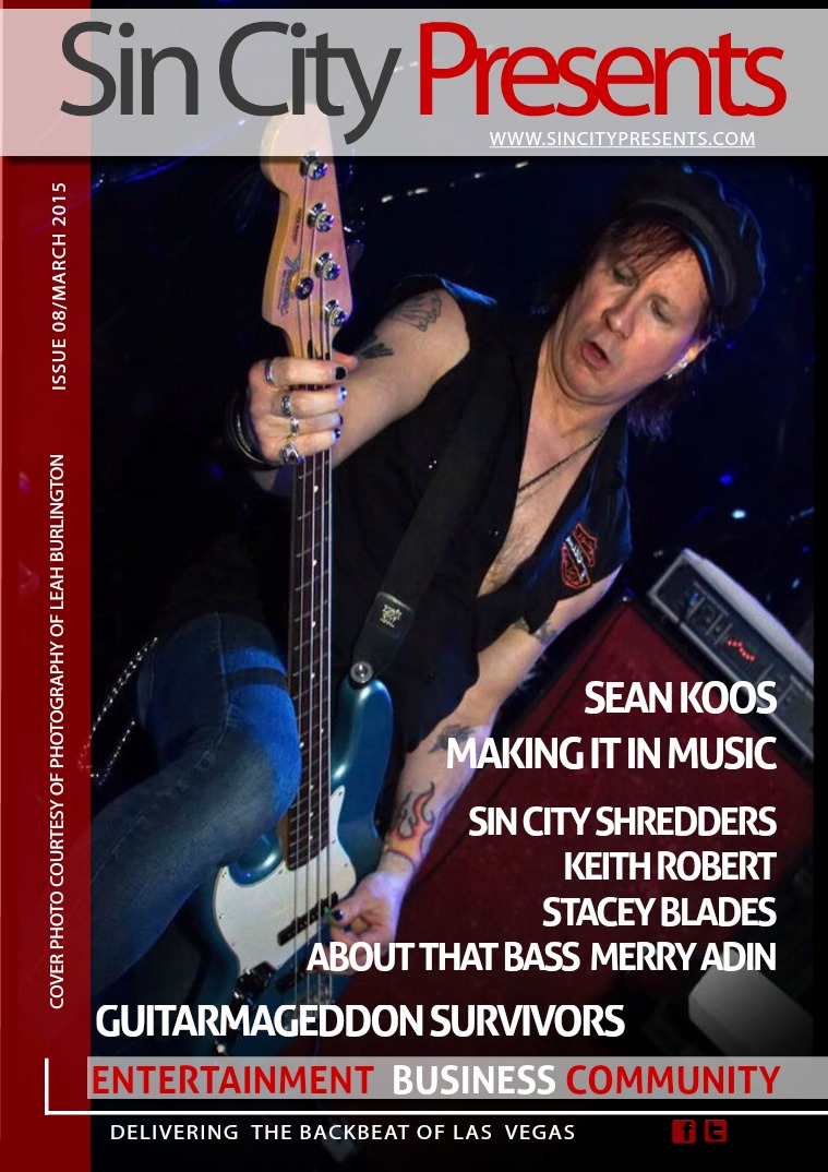 Sin City Presents Magazine March 2015 Volume 2 Issue 3