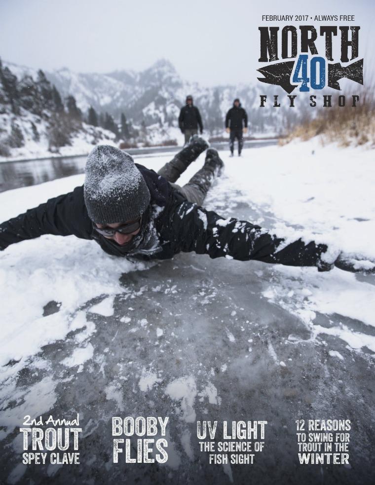 North 40 Fly Shop eMagazine February 2017