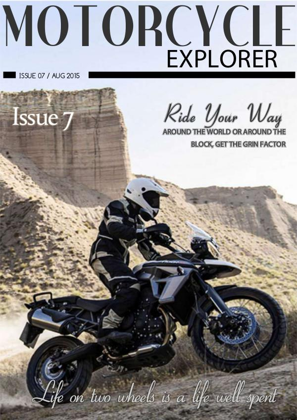 Motorcycle Explorer August 2015 Issue 7
