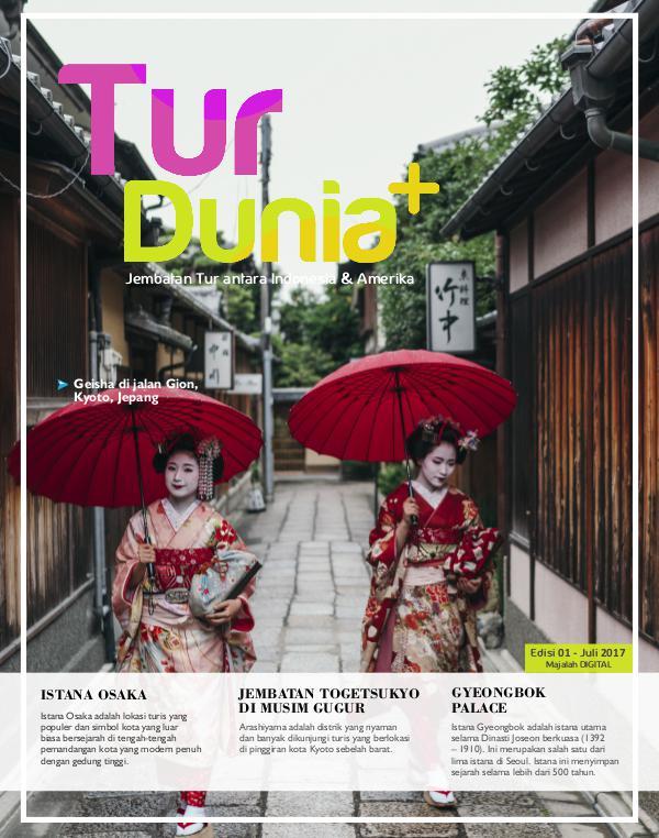 Tur Dunia Plus Edisi 01 - Juli 2017