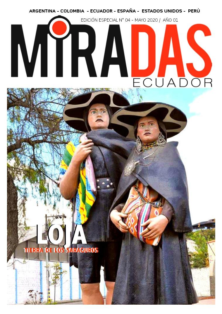 REVISTA MIRADAS - MIRADAS ECUADOR EDICIÓN # 04