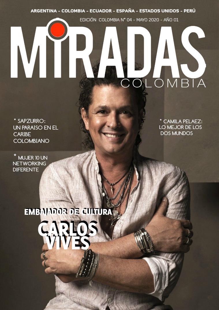 REVISTA MIRADAS - MIRADAS COLOMBIA EDICIÓN # 04