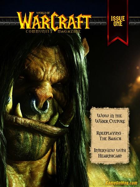 World of Warcraft Community Magazine Issue 1