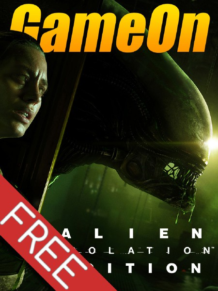 The GameOn Magazine - Free Special Editions Alien: Isolation Edition
