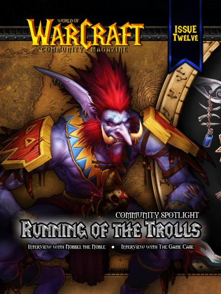 World of Warcraft Community Magazine Issue 12