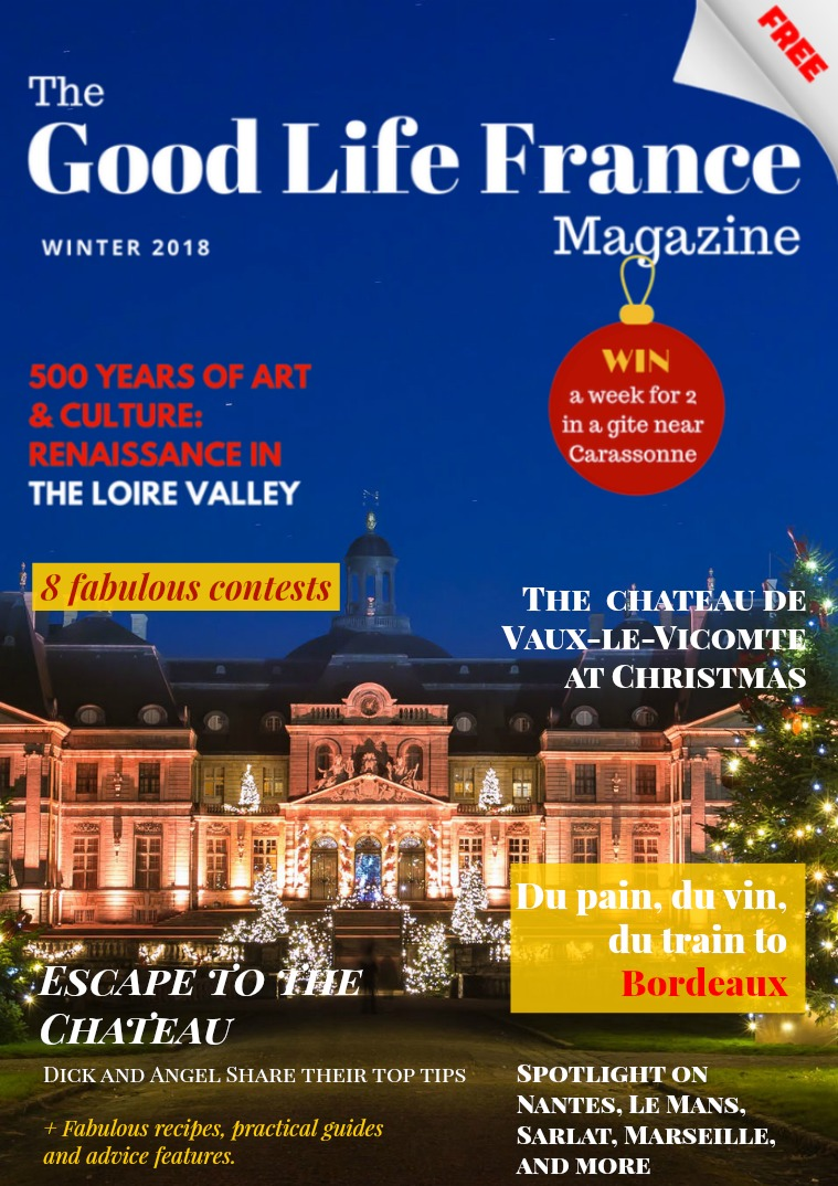 The Good Life France Magazine Winter 2018
