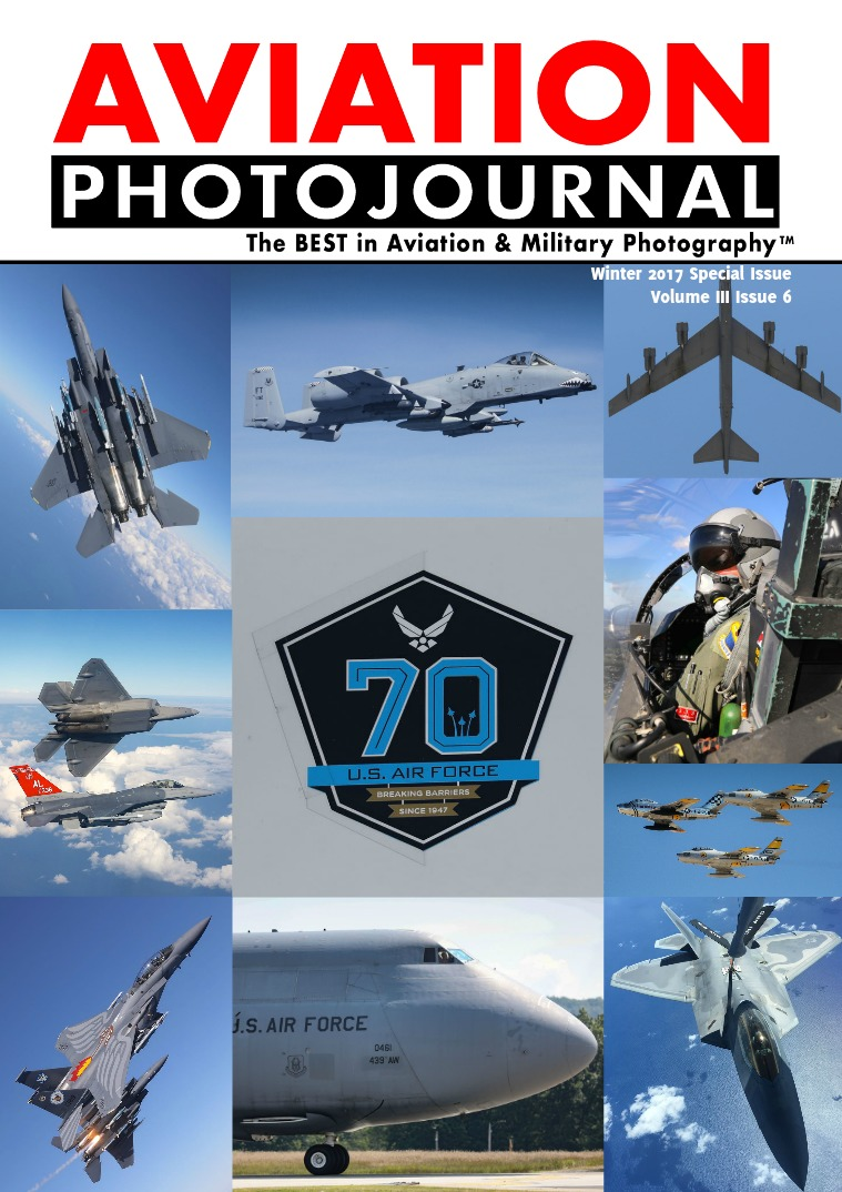 Aviation Photojournal USAF 70th ANNIVERSARY - SPECIAL ISSUE