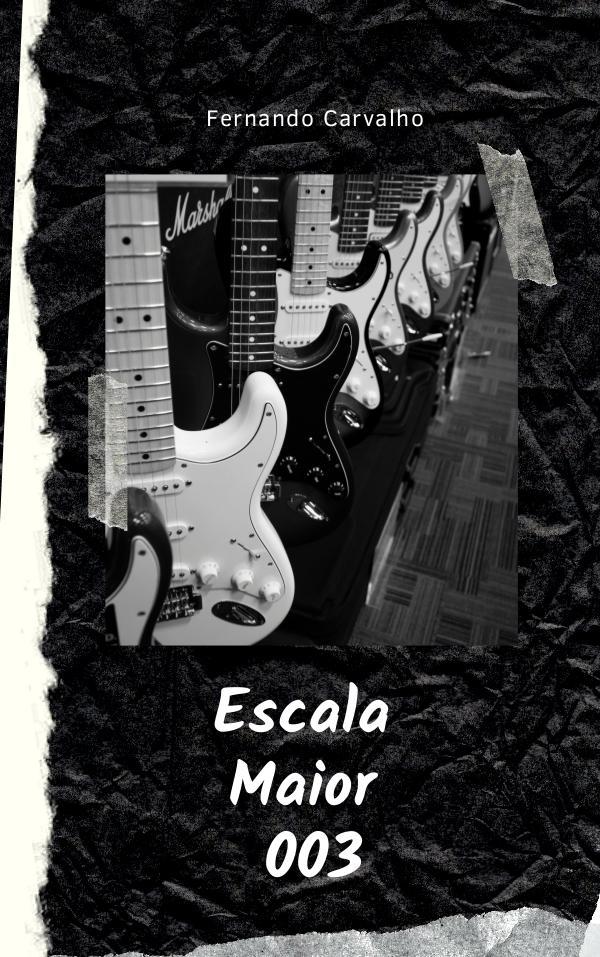 Domínio da Guitarra Shred Escala Maior 003