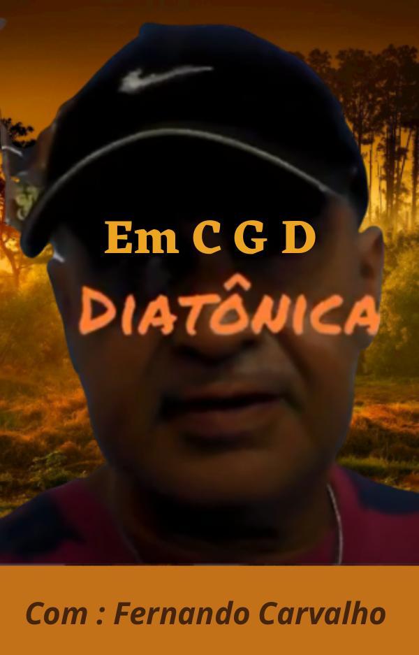 Em C G D  com Fernando Carvalho