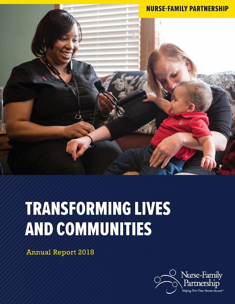 Nurse-Family Partnership 2018 Annual Report 2018 Annual Report