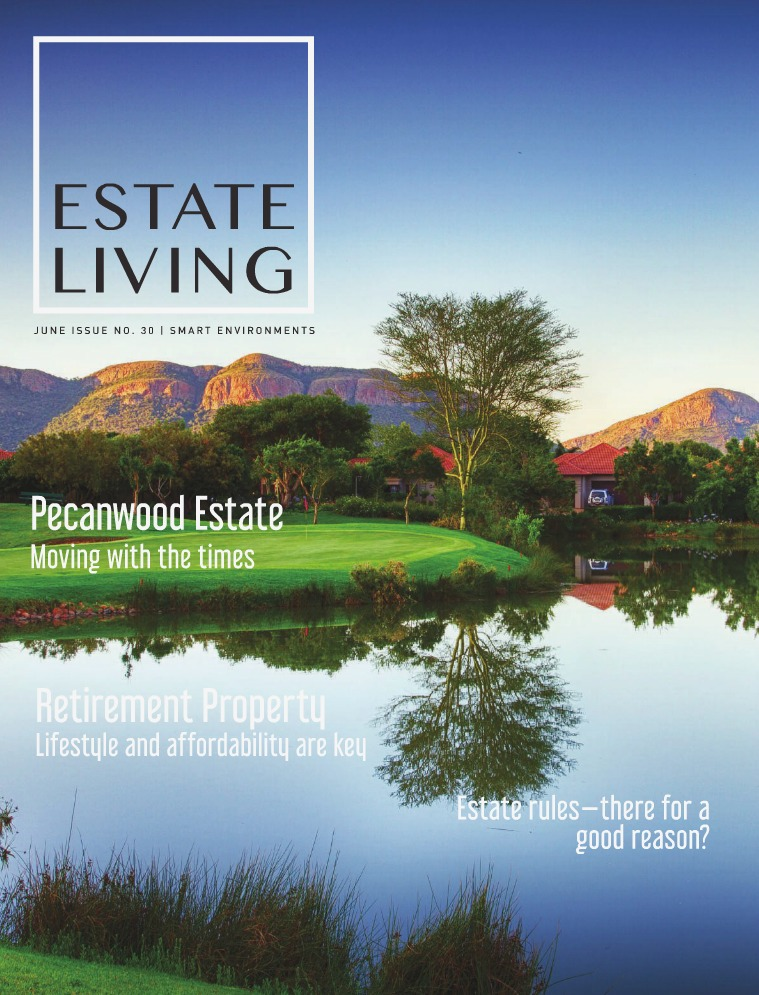 Estate Living Magazine Issue 30 Smart Environments June 2018