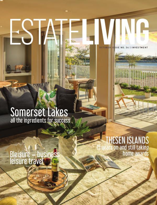 Estate Living Magazine Investment - Issue 34 October 2018