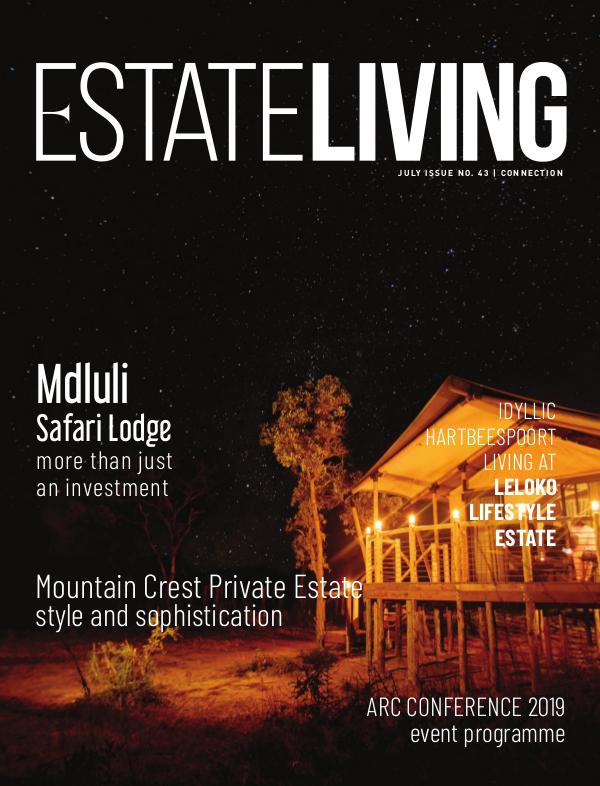 Estate Living Magazine Connection - Issue 43 July 2019