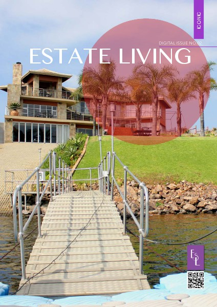Estate Living Digital Publication Issue 2 February 2015