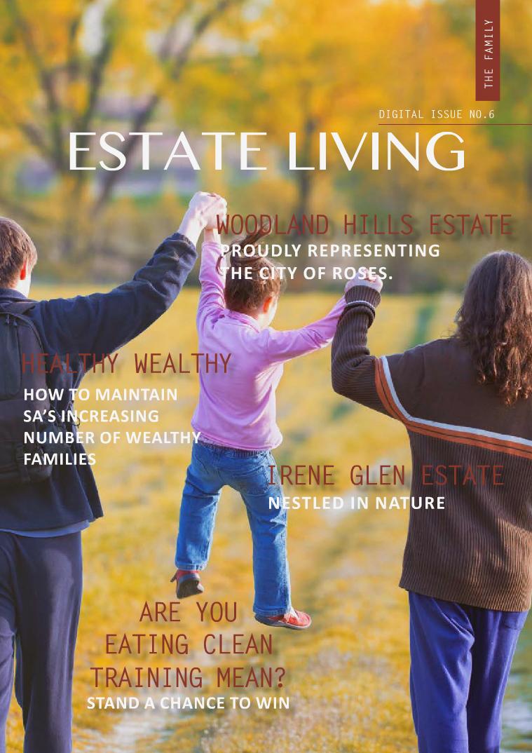Estate Living Digital Publication Issue 6 June 2015