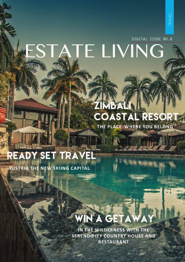 Estate Living Digital Publication Issue 8 August 2015