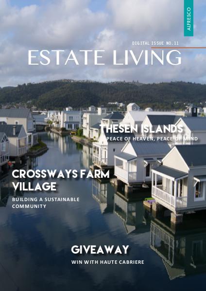 Estate Living Digital Publication Issue 11 November 2015