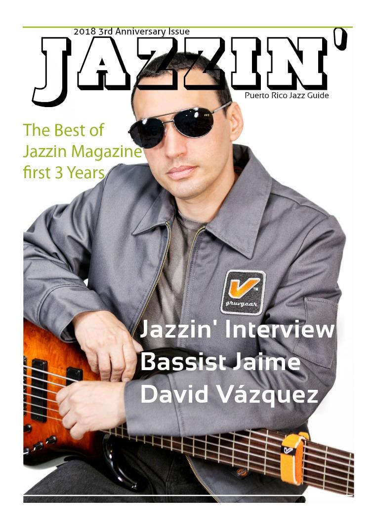 Jazzin Magazine Jazzin Magazine 3rd Anniversary Issue