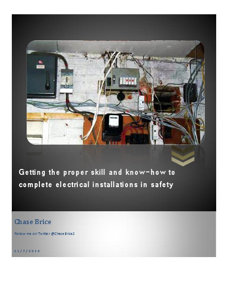 Getting the proper skill and know-how to complete installations in safety Nov. 2014