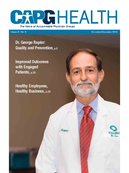 CAPG Health, the Voice of Accountable Physician Groups Volume 8, No. 6