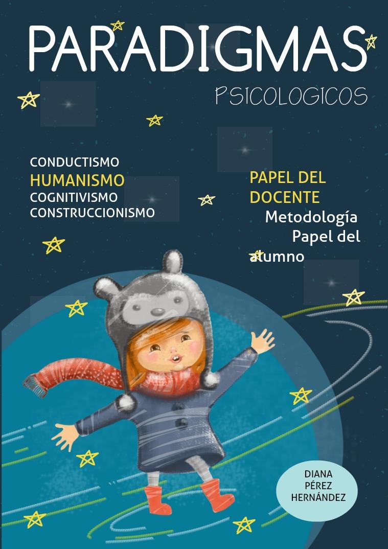Paradigmas Psicopedagógicos Paradigmas Psicologicos