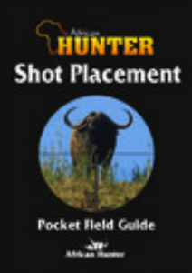 African Hunter Published Books Shot Placement Guide