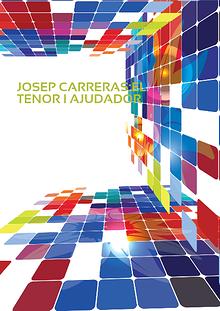 Jossep Carreres:Tenor i Ajudador