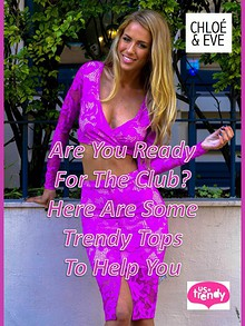 Are You Ready For The Club Here Are Some Trendy Tops To Help You