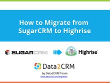 Automated SugarCRM to Highrise Migration in Several Steps