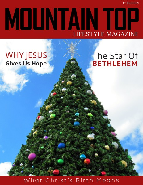 MOUNTAIN TOP LIFESTYLE MAGAZINE 6th Edition