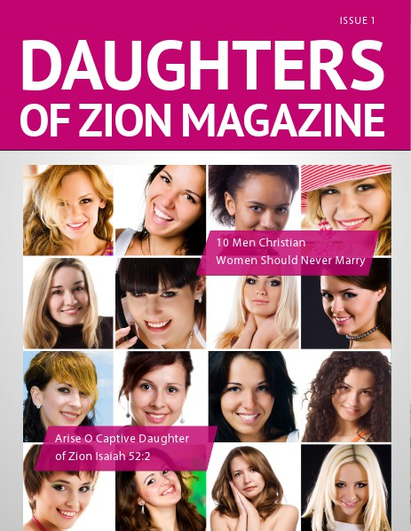 DAUGHTERS OF ZION MAGAZINE ISSUE 1
