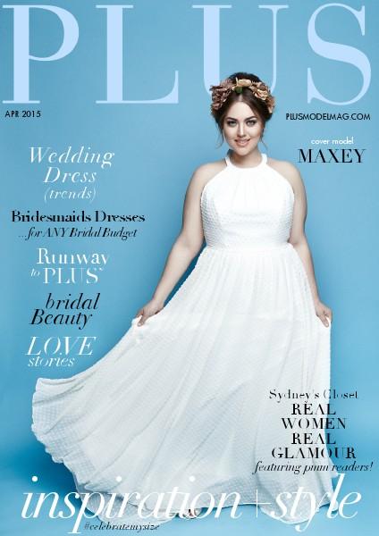 PLUS MODEL MAGAZINE April 2015 Bridal Issue