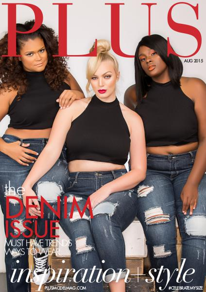 PLUS MODEL MAGAZINE August 2015 Denim Issue