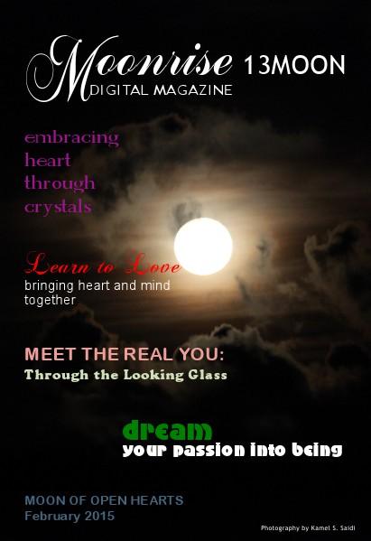 Moonrise 13Moon Digital Magazine Volume 1, Number 1 - Feb 18 2015