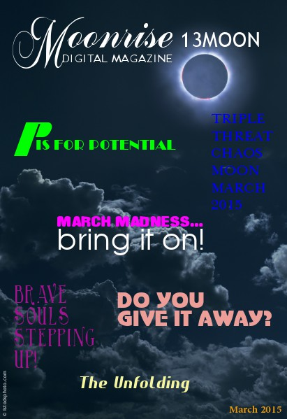 Moonrise 13Moon Digital Magazine Volume 1, Number 2 - Mar 20 2015