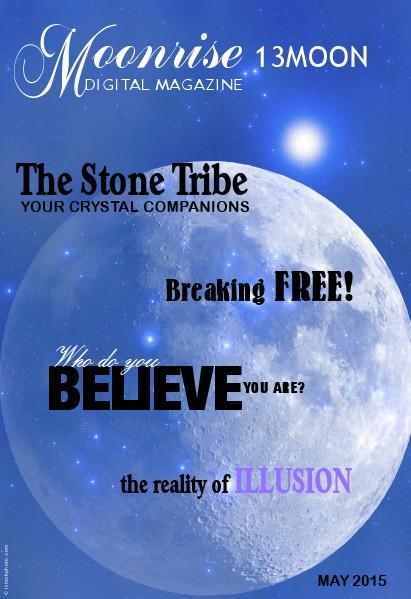 Moonrise 13Moon Digital Magazine Volume 1, Number 4 - May 18 2015