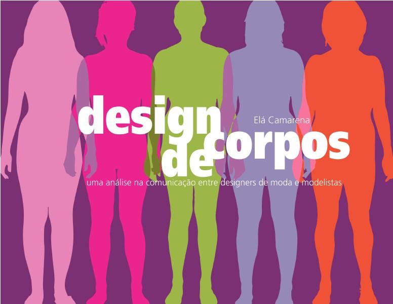 Design de corpos Design de corpos