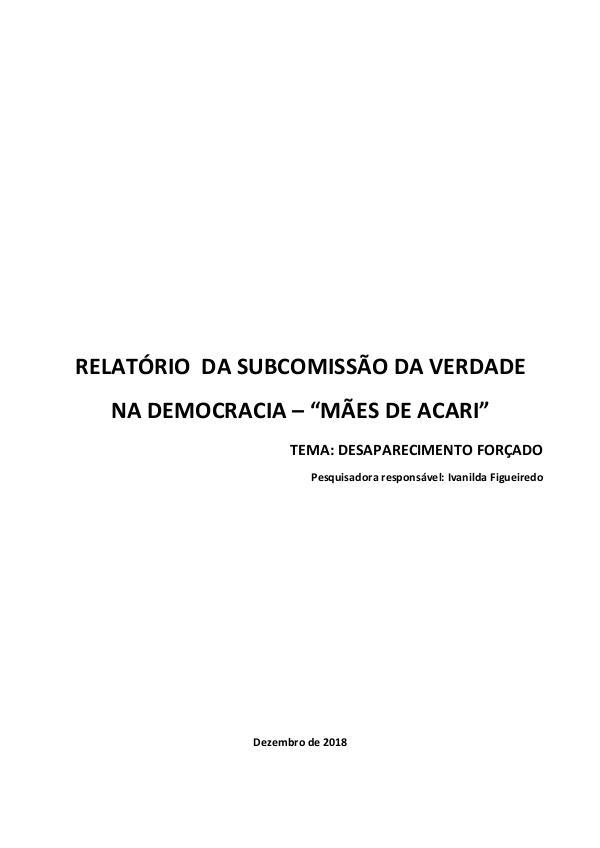RELATÓRIO FINAL DA SUBCOMISSÃO DA VERDADE NA DEMOCRACIA Relatório Final Desaparecimento Forçado na Democ