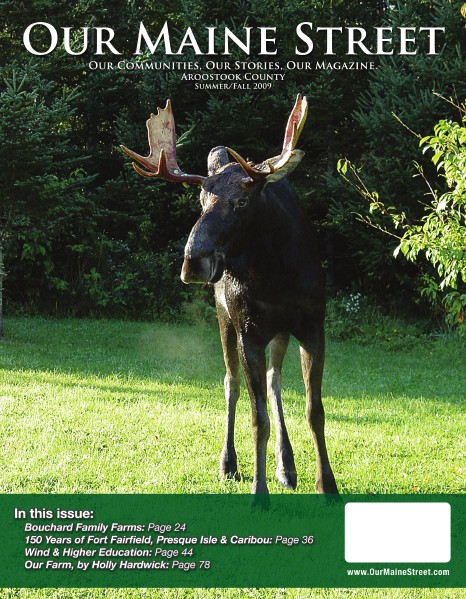 Our Maine Street's Aroostook Issue 1 : Summer 2009