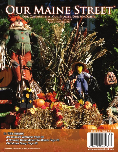 Our Maine Street's Aroostook Issue 2 : Fall 2010